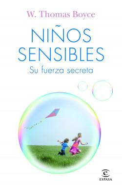 Niños sensibles: su fuerza secreta